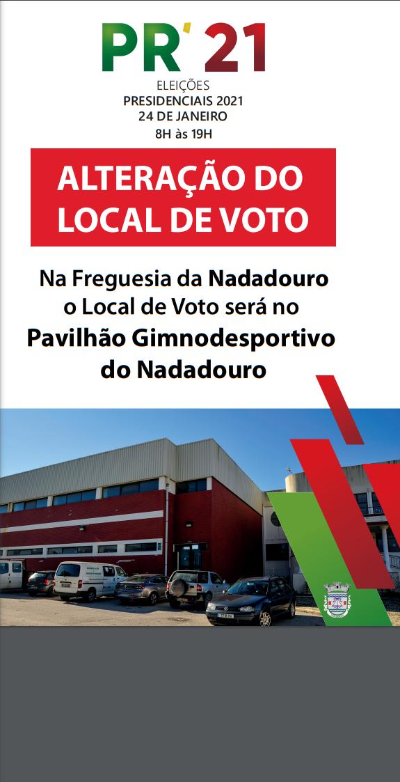 ELEIÇÕES PRESIDENCIAIS 2021 - 24 DE JANEIRO - ALTERAÇÃO DO LOCAL DE VOTO